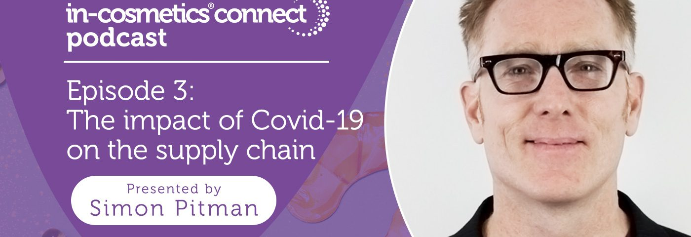 Podcast – How has the supply chain been impacted by Covid-19?