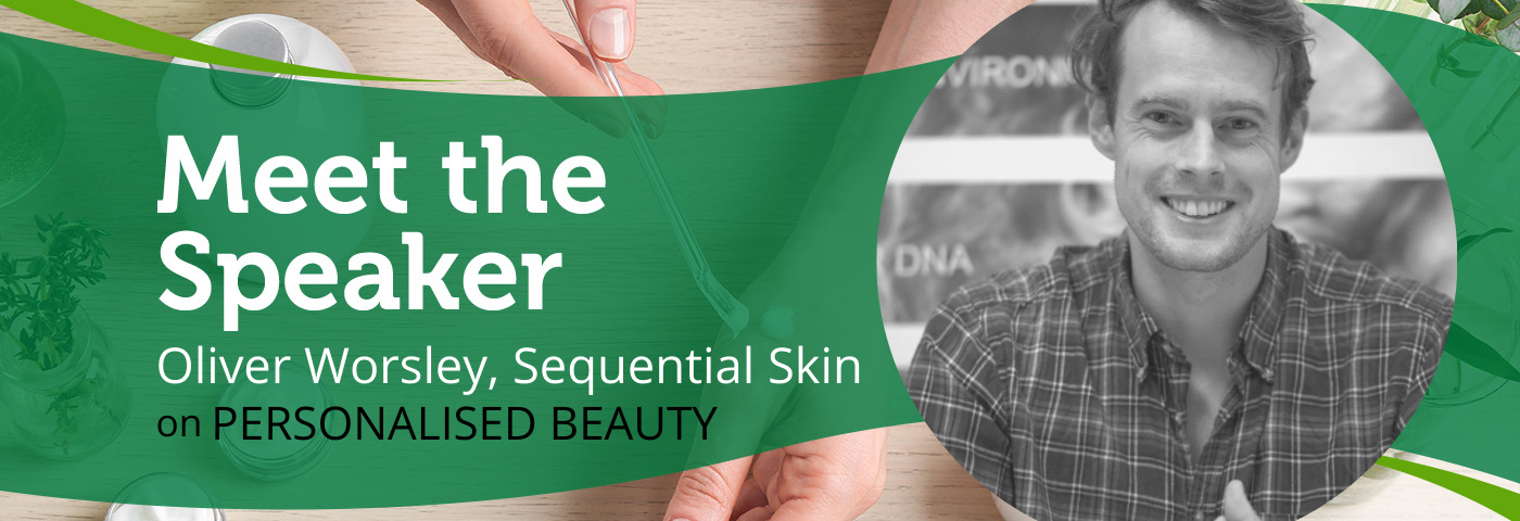 Personalised Skincare with Oliver Worsley | Meet the Speaker