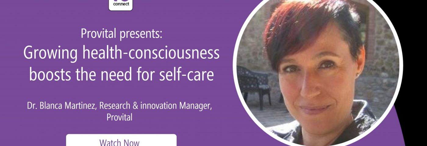 Provital presents: Growing health-consciousness boosts the need for self-care (in-cosmetics Virtual Webinar)