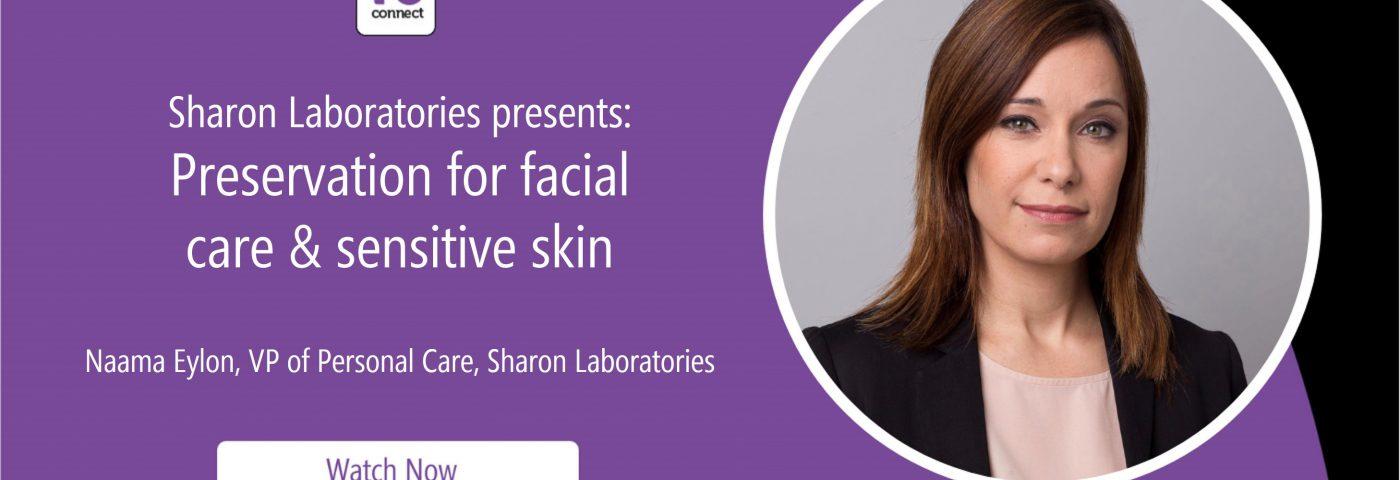 Sharon Laboratories presents: Preservation for facial care & sensitive skin (in-cosmetics Virtual Webinar)