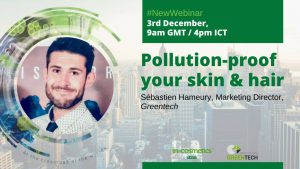 Pollution-proof your skin and hair with Greentech