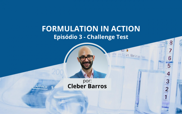 Formulation in Action - Challenge test