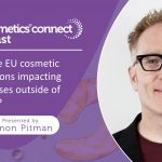 How are EU cosmetic regulations impacting businesses outside of Europe?