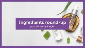 Ingredients round up