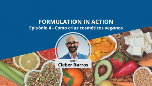 cosmeticos veganos - formulation in action